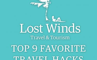 Lost Winds' Top 9 Favorite Travel Hacks